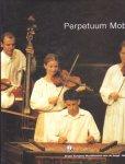 Gerits, Jan en Roger Leens - Perpetuum Mobile. 50 Jaar Europees Muziekfestival voor de Jeugd. Neerpelt