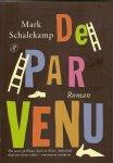 Schalekamp, Mark - De Parvenu