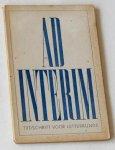 Smit, Gabriel, en J Romijn (redactie) - Ad Interim. Tijdschrift voor letterkunde. No 6