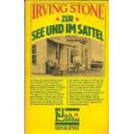 irving stone - zur see und im sattel
