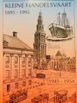 Otten, J.M.  Koekkoek, J. e.a. - Kleine Handelsvaart 1895-1995.  Deel 1945-1954.