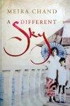 Chand, Meira - A Different Sky (ENGELSTALIG)