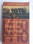 Brants, Chrisje - Een plasje bloed in het zand. Literaire getuigenissen van de Grote Oorlog