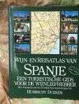 Duijker, Hubrecht - Wijn-en reisatlas van Spanje
