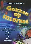 Penta, Anna / Hofman, Henk - Gokken op Internet. Uitleg en advies over gokspelen op Internet zoals: casinospelen, kaartspelen, bingo, loterijen, sportwedstrijden.