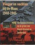 Boeijen, W.F.J. - AAA Vliegen en vechten bij de Maas, 1940-1945 / oorlogsgeschiedenis op de grens van Noord-Brabant en Gelderland