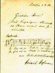 Hofmann, Heinrich (1842-1902): - [Eigenh. Brief mit Ort, Datum, Unterschrift u. Notenzitat]