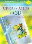 Ilse Scheffer - Vera de Muis in 3D