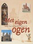Claassen, Rob - Met eigen ogen. 750 jaar Haagse geschiedenis door jongeren verteld.