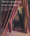 Galán, Juan Eslava - Historische paradores-Spaanse hotels in kloosters, kastelen en paleizen (ISBN:3829057547)