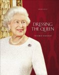 Angela Kelly - Dressing the Queen The Jubilee Wardrobe