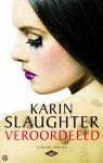 Slaughter, Karin - Veroordeeld