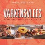 Meyer, Veronique & Michel de - Varkensvlees. Verrassend veelzijdige recepten.