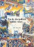 Quéré, Matthieu - En de dorpsklok luidde weer... (Gedenkboek t.g.v. vijftig jaar vrijheid in Vaassen)