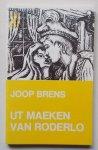 Brens, Joop - Ut maeken van Roderlo