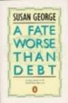 susan george - a fate worse then debt