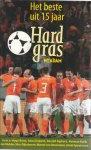 Borst, Hugo - van Nieuwkerk, Matthijs - Spaan, Henk  e.v.a. - Beste uit 15 jaar Hard gras