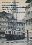 Burnheim, Dr. Hermann - Reisefuhrer zu den Privatbahnen der Schweiz. Band 1: Nordost-Schweiz