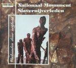 - Verbonden door vrijheid : het Nationaal Monument Slavernijverleden