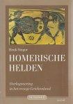 Singor, H.W. - Homerische helden / oorlogvoering in het vroege Griekenland