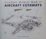 Gunston, Bill. - Classic world war II aircraft cuteways.