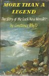 WHYTE M.B., B.S., CONSTANCE - More than a legend - the story of the Loch Ness monster