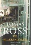 Ross, Tomas - De klokkenluider