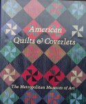 Peck, Amelia. - American Quilts and Coverlets in The Metropolitan Museum of Art