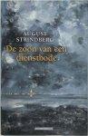 August Strindberg - De zoon van een dienstbode De ontwikkeling van een ziel (1849-1872)