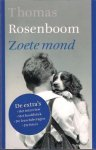 Rosenboom, Thomas - zoete mond - de extra's