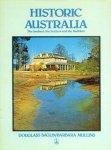 BAGLIN DOUGLASS; MULLINS BARBARA - Historic Australia: The Seekers, The Settlers And The Builders