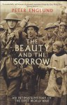 Englund, Peter - The Beauty and the Sorrow (An Intimate History of the First World War), 532 pag. hardcover + stofomslag, gave staat