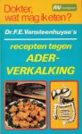 Vansteenhuyse, Dr. F.E. - Dokter, wat mag ik eten? Recepten tegen aderverkalking