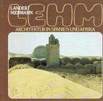 LANDER, Helmut & Manfred NIERMANN - Lehm-architektur in Spanien und Afrika.