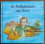 Fasol, Romé (tekst), Jan Althuizen (tekeningen) - De Peelkabouters van Horst