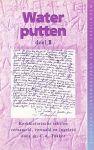 Tukker, Dr.C.A. - Water putten. Deel II. Kerkhistorische teksten verzameld, vertaald en ingeleid door dr.C.A. Tukker.
