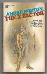 Norton, Andre - The X-Factor