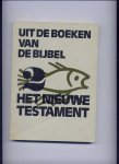 GROLLENBERG, prof. L. (inleiding) - Uit de boeken van de Bijbel 1 Het Oude Testament + deel 2 Het Nieuwe Testament - Een literair-historische gerangschikte selectie uit de boeken v/h O.T. en N.T.