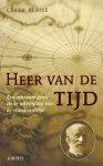 Blaise, Clark - Heer Van De Tijd (Een eenzaam genie en de uitvinding van de standaardtijd), 245 pag. paperback, gave staat (naam op schutblad gestempeld)