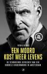 Peter R. De Vries - Een moord kost meer levens