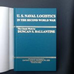 Ballantine, Duncan S - U.S Naval logistics in the Second World War