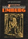 Eelaart, Wim van den - Zeven Eeuwen Mijnen en Mijnwerkers in Limburg, 128 pag. hardcover, zeer goede staat