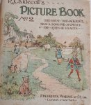 CALDECOTT, R. - Picture Book no. 2 The House That Jack Built. Sing A Song For Sixpence. The Queen of Hearts