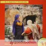 Joppe en ds. P. Vernooij (red.), Ds. J. - Geloven in Hem *nieuw* --- Bijbels dagboek 10+
