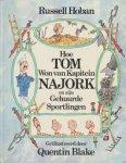 Hoban, Russell     Quentin Blake (illustraties) - Hoe Tom won van Kapitein Najork en zijn gehuurde sportlingen