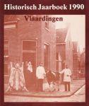 Hees Jan van, Bree C.van e.a. - Historisch Jaarboek Vlaardingen 1990 - met o.a. artikel Het slagersboek van Vlaardingen - geschiedenis van de Vlaardingse slagers (42 blz.) en over het Vlaardingse dialect (13 blz.)