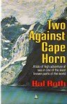 Roth, H - Two against Cape Horn