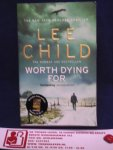 Child, Lee - Worth Dying For / A Jack Reacher Thriller