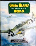 Urbanke,  Axel. - Green Hearts. First in Combat with the Dora 9. The men of III./JG 54 and JG 26 unite in defence of their homeland 1944-1945.