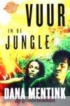 Mentink, Dana - Vuur in de jungle *nieuw* nu van € 19,90 voor